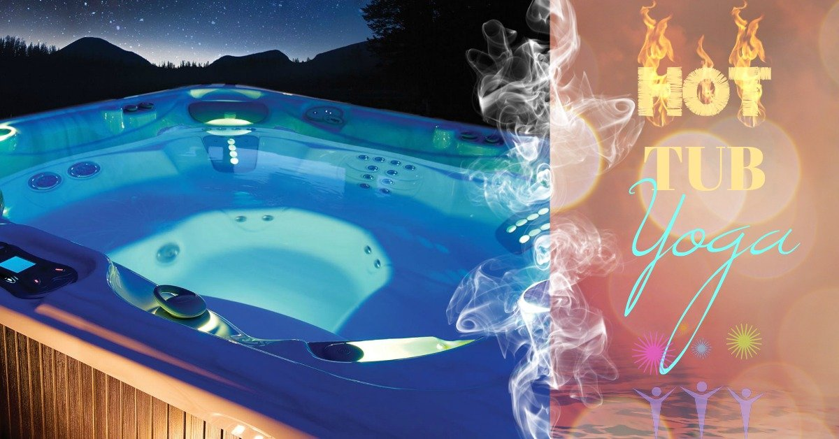 Hot Tub Yoga is Your New Happy Place